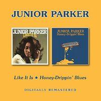 Junior Parker - Like It Is / Honey-Drippin Blues (Uk)