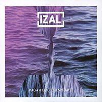 Izal - Magia Y Efectos Especiales [Digipak]