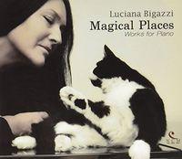 Luciana Bigazzi - Magical Places