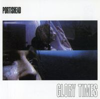 Portishead - Glory Times/B-Side Collection [Import]
