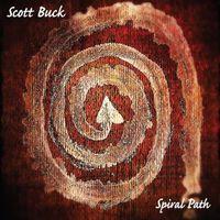 Scott Buck - Spiral Path