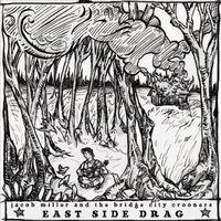 Jacob Miller - East Side Drag