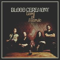 Blood Ceremony - Lord Of Misrule [Vinyl]