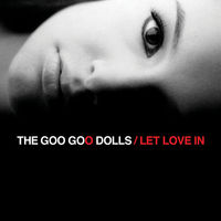 The Goo Goo Dolls - Let Love In [LP]