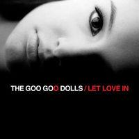 Goo Goo Dolls - Let Love In [LP]