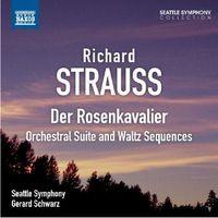 Seattle Symphony - Der Rosenkavalier