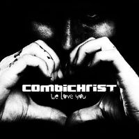 Combichrist - We Love You (Ger)