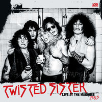 Twisted Sister - Live At The Marquee 1983 (rsc 2018 Exclusive)