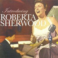 Roberta Sherwood - Introducing Roberta Sherwood