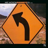 Milt Jackson - Good Bye [Remastered] (Jpn)