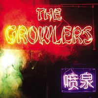 The Growlers - Chinese Fountain [Import Vinyl]
