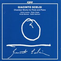 G. SCELSI - Chamber Works for Flute & Piano