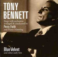 Tony Bennett - Blue Velvet & Other Early Hits