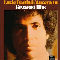 Lucio Battisti - Ancora Tu-Greatest Hits [Import]