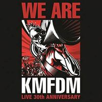 KMFDM - We Are KMFDM
