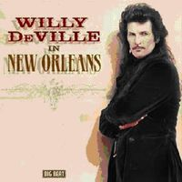 Willy Deville - In New Orleans [Import]