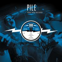 Pile - Live At Third Man Records 04-16-2017