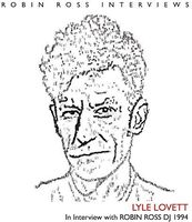 Lyle Lovett - Interview With Robin Ross 1994