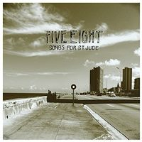 Five Eight - Songs For St.jude