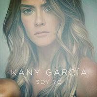 Kany Garcia - Soy Yo