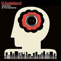 Uncle Acid & The Deadbeats - Wasteland (Uk)