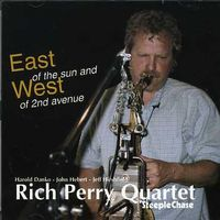 Peter Sommer (Saxophone) - East Of The Sun and West Of 2nd Avenue