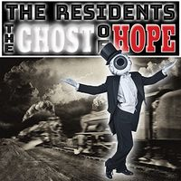 The Residents - The Ghost Of Hope [LP]