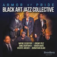 Black Art Jazz Collective - Armor Of Pride