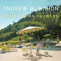 Andrew McMahon in the Wilderness - Upside Down Flowers [LP]
