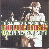 The Long Ryders - Live In New York City