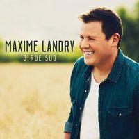 Maxime Landry - 3e Rue Sud (Can)
