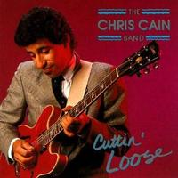 Chris Cain - Cuttin Loose