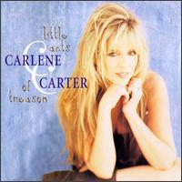 Carlene Carter - Little Acts of Treason