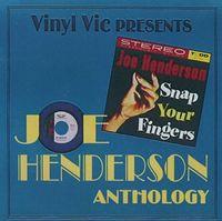 Joe Henderson - Snap Your Fingers / Anthology 22 Cuts