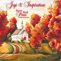 Steve Hall - Joys And Inspirations