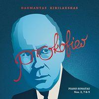 Daumantas Kirilauskas - Prokofiev: Piano Sonatas Nos. 2, 7, 9