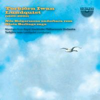 Torbjorn Iwan Lundquist - Suites for Orchestra