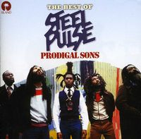 Steel Pulse - Prodigal Sons: The Best Of Steel Pulse [Import]