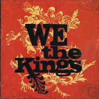 We The Kings - We the Kings