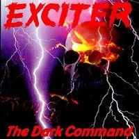 Exciter - Dark Command [Reissue] (Uk)