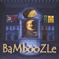 Bamboozle - Bamboozle