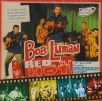 Bob Luman - Red Hot! 1956-1957