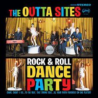 The Outta Sites - Rock & Roll Dance Party