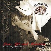 Ryan Daniel - Love Life And Memories