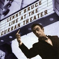 Lenny Bruce - Live At The Curran Theater