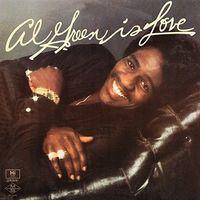 Al Green - Is Love