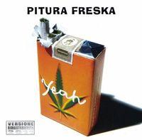 Pitura Freska - Yeah [Import]
