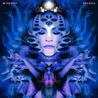 Be The Wolf - Empress