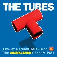 Tubes - Live At German Television: Musikladen Concert 1981