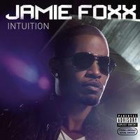 Jamie Foxx - Intuition